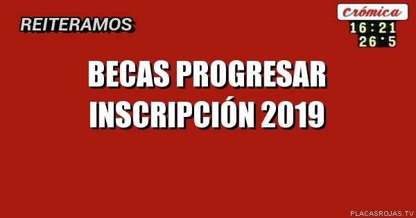 Becas Progresar carreras estratégicas